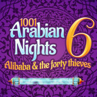 1001 Arabian Nights 6: Alibaba and the 40 Thieves